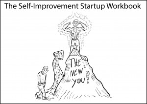 The Self-Improvement Startup Workbook